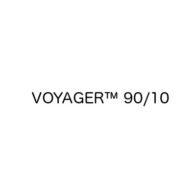 VOYAGER™ 90/10
